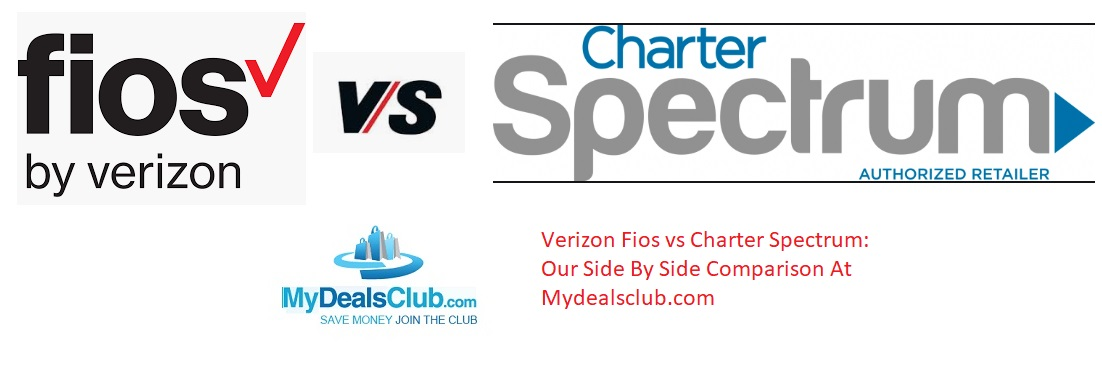 Verizon Fios vs Charter Spectrum Our Side By Side Comparison mydealsclub