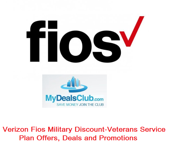 Verizon Fios Military Discount-Veterans Service Plan Offers, Deals and Promotions