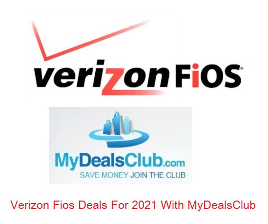 Verizon Fios Deals 2021 at MyDealsClub