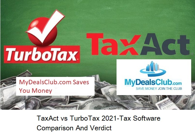 TaxAct vs TurboTax 2021-Tax Software Comparison And Verdict